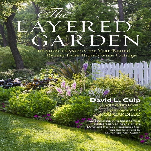 کتاب طراحی باغ و منظر با عنوان لاتین the layered garden: design lessons for year-round beauty from brandywine cottage